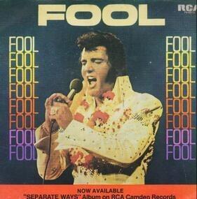 Elvis Presley - Fool / Steamroller Blues