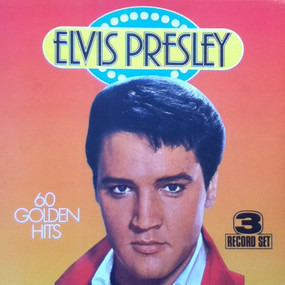 Elvis Presley - 60 Golden Hits