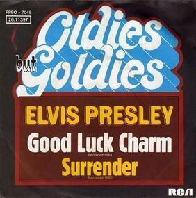 Elvis Presley - Good Luck Charm / Surrender