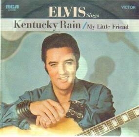 Elvis Presley - Kentucky Rain, My Little Friend