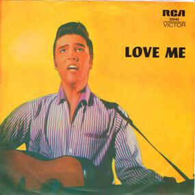 Elvis Presley - LOVE ME