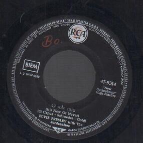 Elvis Presley - O Sole Mio / Make Me Know It