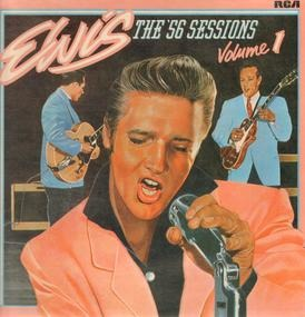 Elvis Presley - The '56 Sessions Volume 1