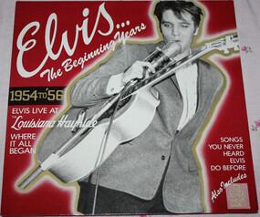 Elvis Presley - The Beginning Years