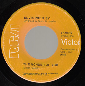 Elvis Presley - The Wonder Of You / Mama Liked The Roses