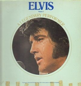 Elvis Presley - A Legendary Performer - Volume 2