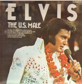 Elvis Presley - Elvis The U.S.Male