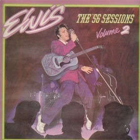 Elvis Presley - The '56 Sessions Volume 2