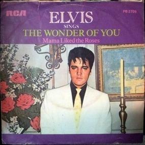 Elvis Presley - THE WONDER OF YOU