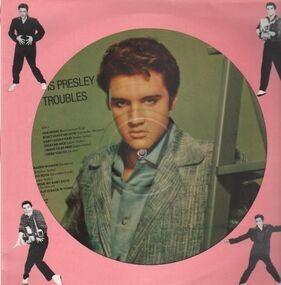 Elvis Presley - Troubles