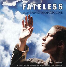 Ennio Morricone - Fateless (Original Motion Picture Soundtrack)
