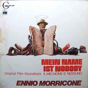 Ennio Morricone - Mein Name Ist Nobody (Original Film-Soundtrack)