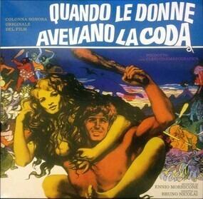 Ennio Morricone - Quando Le Donne Avevano La Coda (Colonna Sonora Originale Del Film)