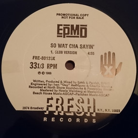 EPMD - So Wat Cha Sayin'