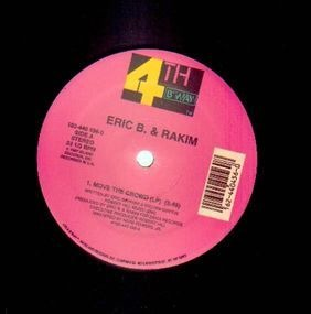 Eric B. and Rakim - Move The Crowd / Paid In Full