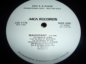 Eric B. and Rakim - Mahogany