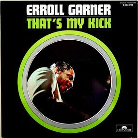 Erroll Garner - That's My Kick