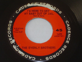 The Everly Brothers - I'm Here To Get My Baby Out Of Jail / Lightning Express