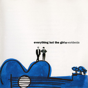 Everything But the Girl - Worldwide