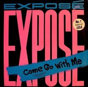 Exposé - Come Go With Me