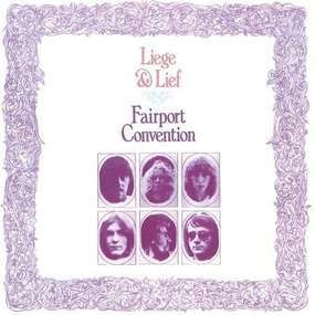 Fairport Convention - Liege & Lief