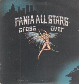 Fania All-Stars - Cross Over