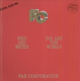 Far Corporation - Fire And Water (Special Club Mix)