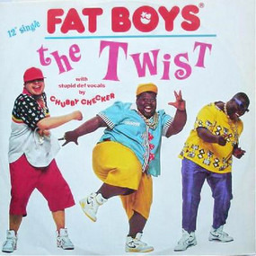 The Fat Boys - The Twist