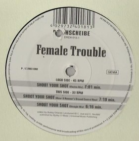 Female Trouble - Shoot Your Shot