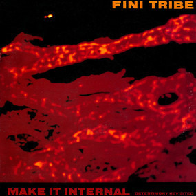Finitribe - Make It Internal (Detestimony Revisited)