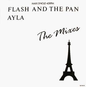 Flash and the Pan - Ayla (The Mixes)