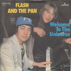 Flash and the Pan - Welcome To The Universe