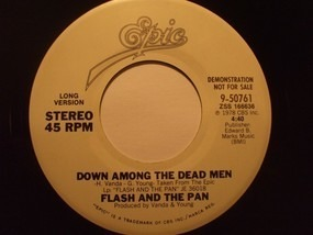 Flash and the Pan - Down Among The Dead Men