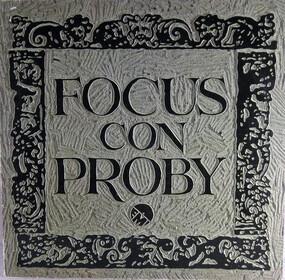 Focus - Focus con Proby