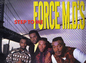 The Force M.D.'s - Step to Me