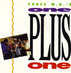 The Force M.D.'s - One Plus One