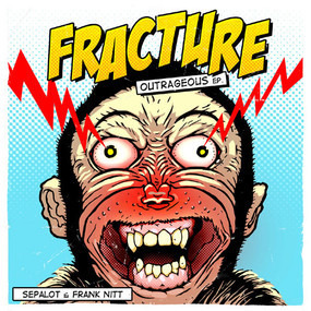 Fracture - Outrageous EP