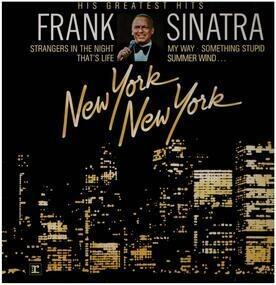 Frank Sinatra - New York New York: His Greatest Hits