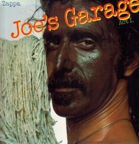 Frank Zappa - Joe's Garage Act I