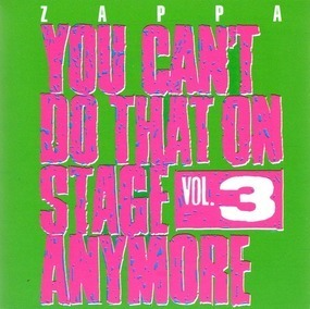 Frank Zappa - You Can't Do That On Stage Anymore Vol. 3