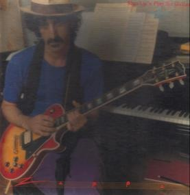 Frank Zappa - Shut Up 'n Play Yer Guitar
