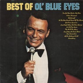 Frank Sinatra - Best Of Ol' Blue Eyes