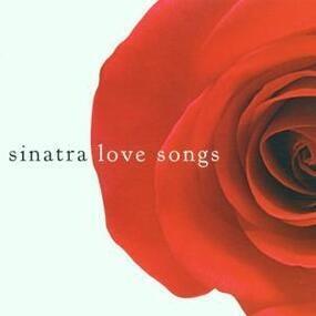 Frank Sinatra - Love Songs