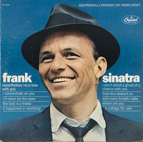 Frank Sinatra - Nevertheless I'm In Love With You