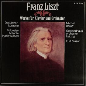 Franz Liszt - Werke Für Klavier Und Orchester