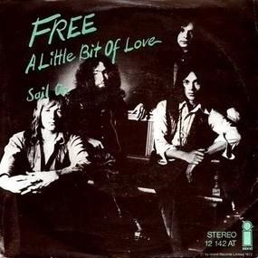 Free - A Little Bit Of Love