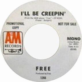 Free - I'll Be Creepin'