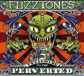 The Fuzztones - Preaching to the Perverted