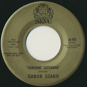 Gabor Szabo - Sunshine Superman / (Theme From) Valley Of The Dolls