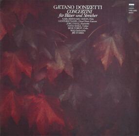 Gaetano Donizetti - Concertini Für Bläser Und Streicher